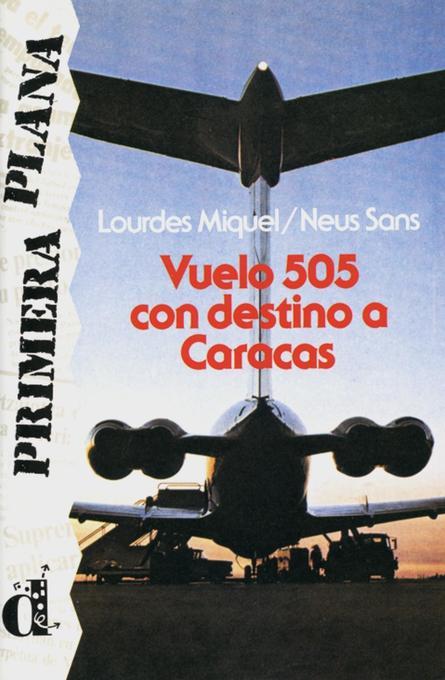 Vuelo 505 con destino a Caracas als Buch