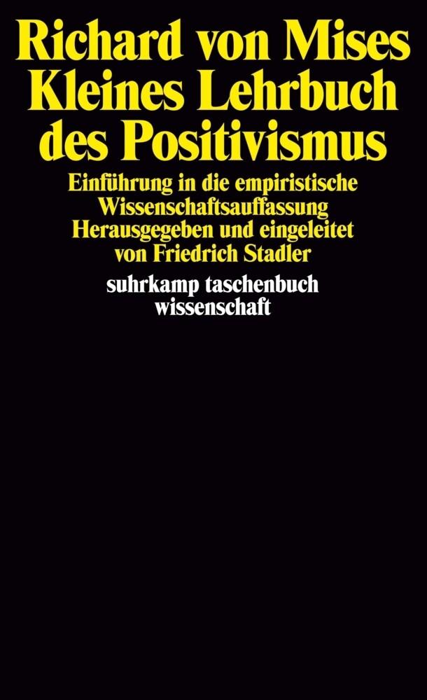 Kleines Lehrbuch des Positivismus als Taschenbuch