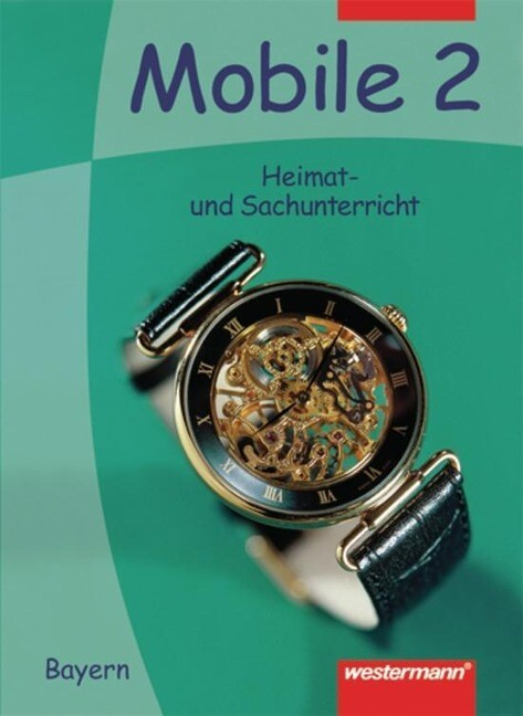 Mobile. Heimat- und Sachunterricht 2. Schülerband. Bayern als Buch