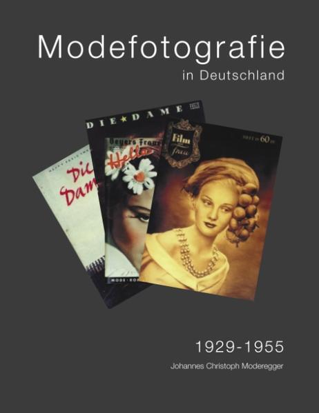 Modefotografie in Deutschland 1929-1955 als Buch
