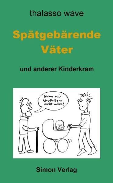 Spätgebärende Väter als eBook