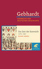 Gebhardt Handbuch der Deutschen Geschichte / Die Zeit der Entwürfe (1273-1347)