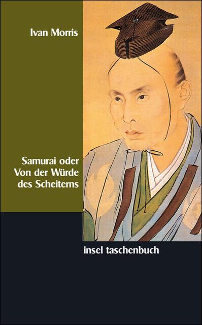 Samurai oder Von der Würde des Scheiterns als Taschenbuch