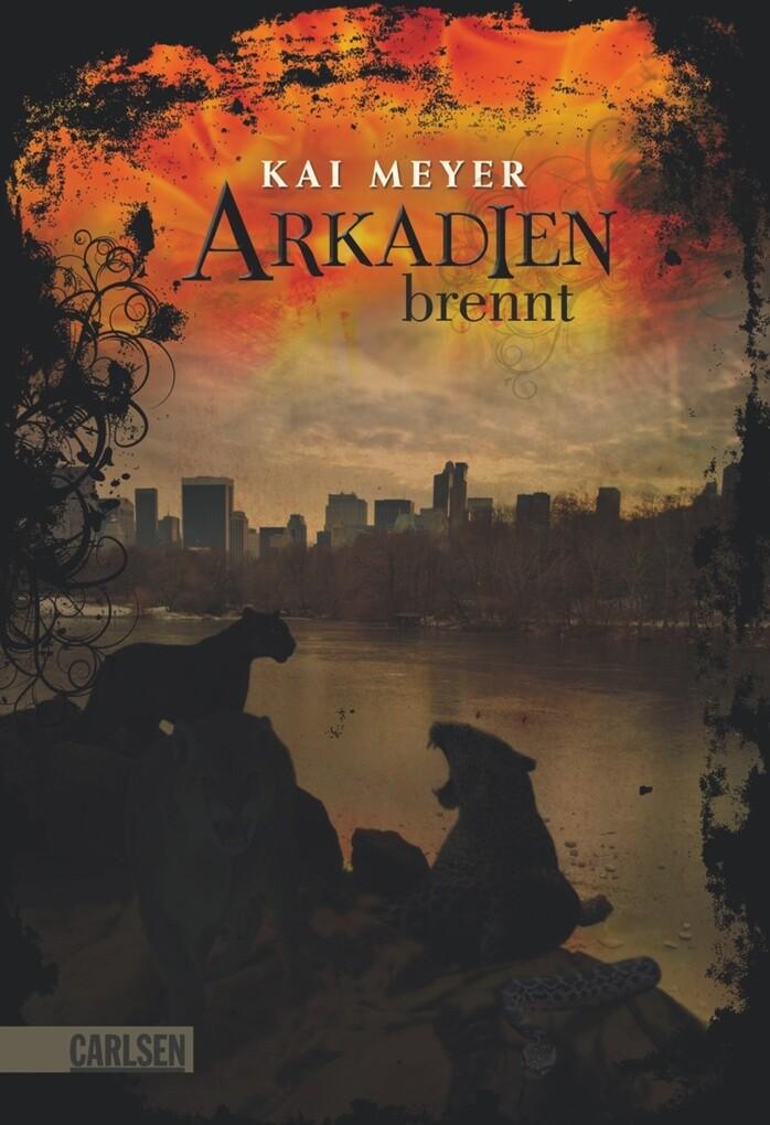 Arkadien-Reihe 2: Arkadien brennt als eBook