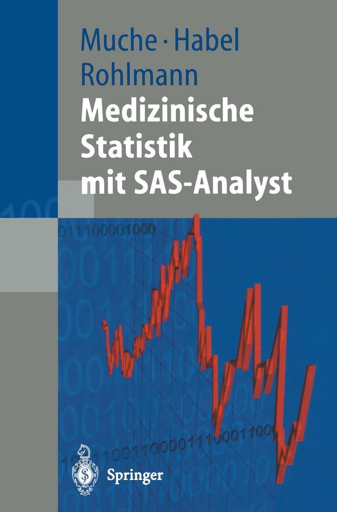Medizinische Statistik mit SAS-Analyst als Buch