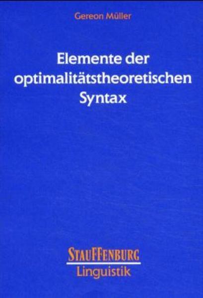 Elemente der optimalitätstheoretischen Syntax als Buch