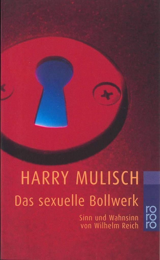 Das sexuelle Bollwerk als Taschenbuch