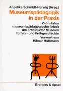 Museumspädagogik in der Praxis als Buch