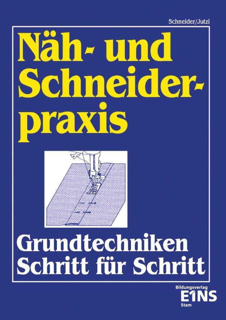 Näh- und Schneiderpraxis als Buch