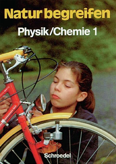 Natur begreifen Physik/ Chemie 1. 5./6. Schuljahr. Schülerband als Buch