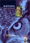 Natura. 5 / 6. Schuljahr. Schülerband. Sachsen-Anhalt, Thüringen und Mecklenburg-Vorpommern