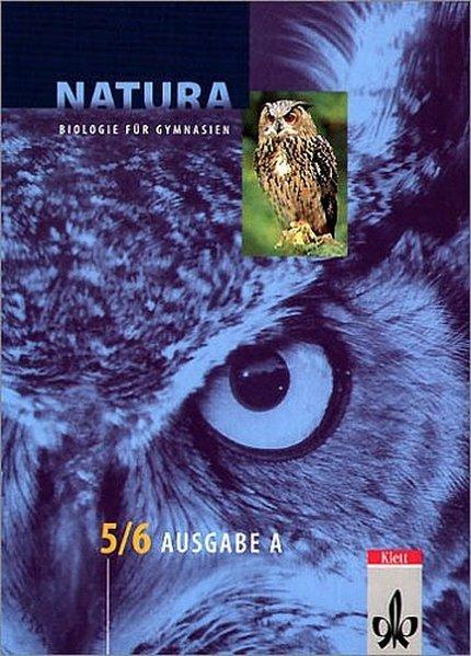 Natura. 5 / 6. Schuljahr. Schülerband. Sachsen-Anhalt, Thüringen und Mecklenburg-Vorpommern als Buch