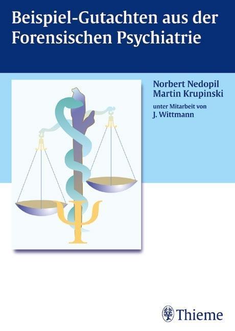 Beispiel-Gutachten aus der Forensischen Psychiatrie als Buch