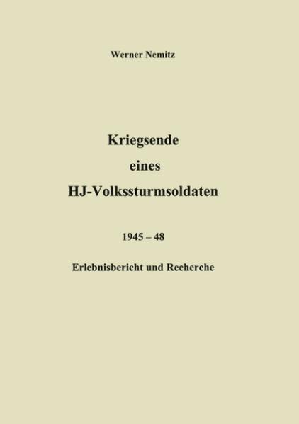 Kriegsende eines HJ-Volkssturmsoldaten als Buch