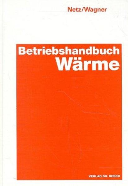 Betriebshandbuch Wärme als Buch