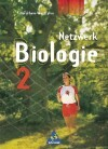 Netzwerk Biologie 2. 8. - 9. Schuljahr. Schülerbuch. Neubearbeitung. Nordrhein-Westfalen