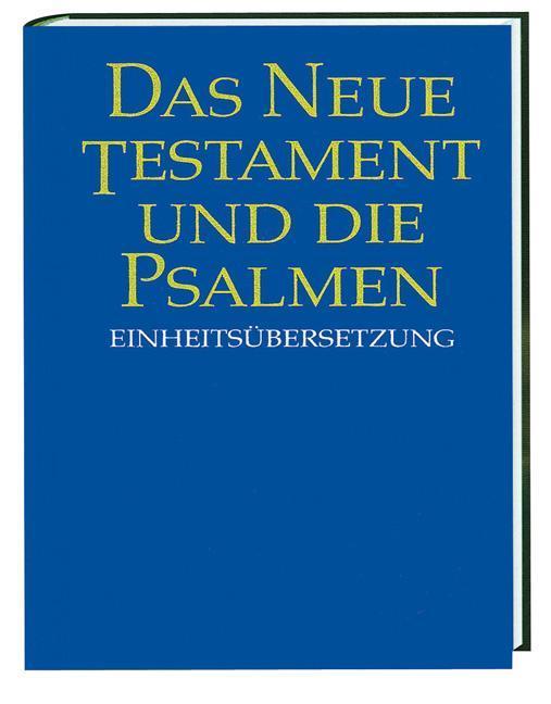 Das Neue Testament und die Psalmen (31932). Taschenausgabe ökumenisch als Buch