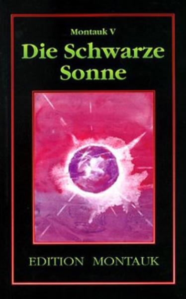 Montauk 5. Die Schwarze Sonne als Buch