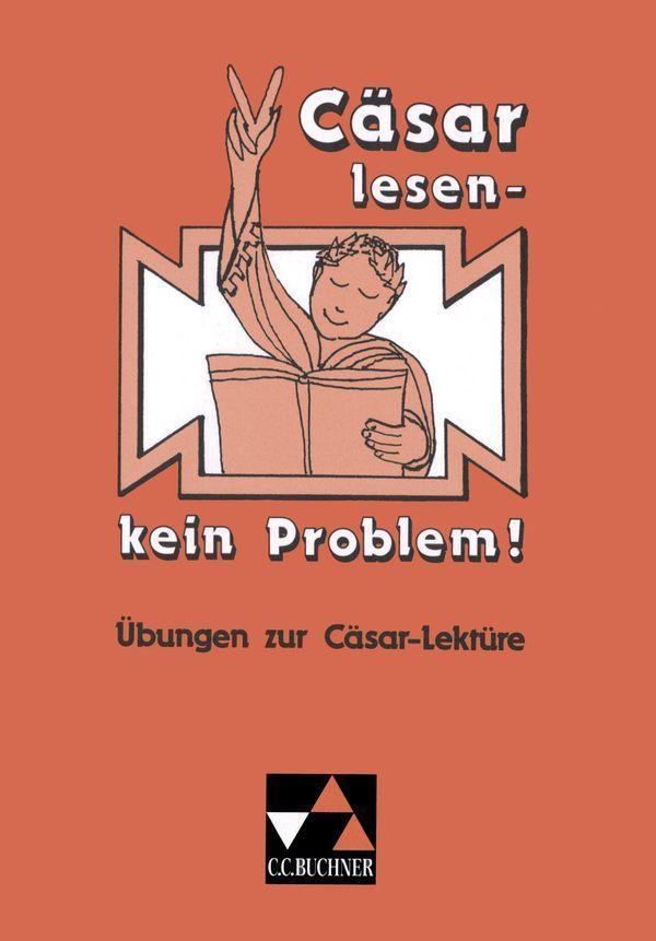 Cäsar lesen, kein Problem! als Buch