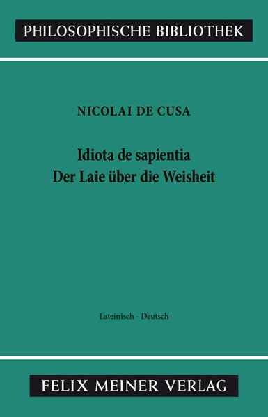 Der Laie über die Weisheit / Idiota de sapientia als Buch