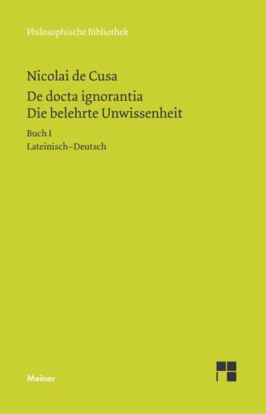 Schriften in deutscher Übersetzung 15/A. Die belehrte Unwissenheit 1 als Buch