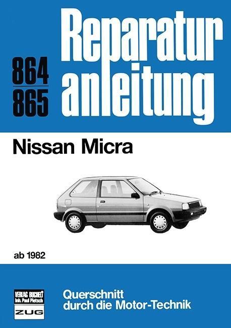Nissan Micra ohne Turbolader ab Oktober 1982 als Buch