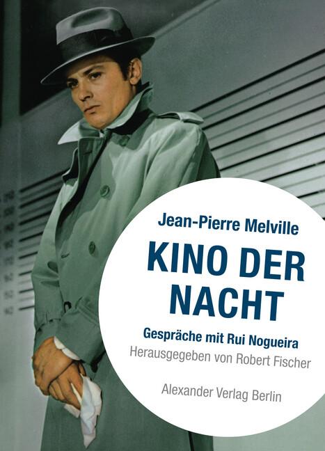 Kino der Nacht - Melville über Melville als Buch