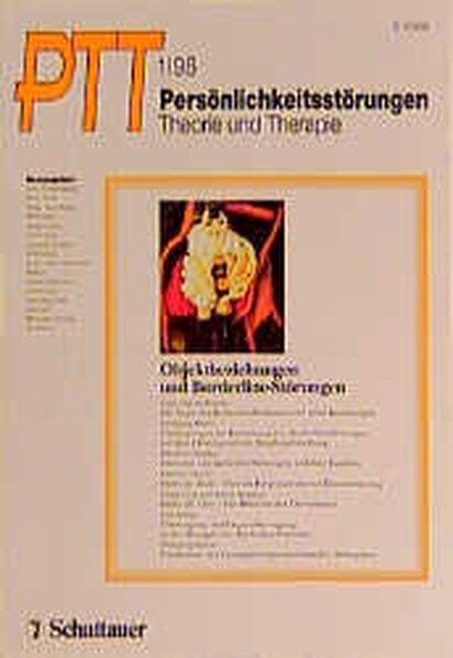 Persönlichkeitsstörungen PTT / Objektbeziehungen und Borderline-Störungen als Buch