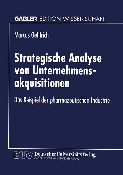 Strategische Analyse von Unternehmensakquisitionen als Buch