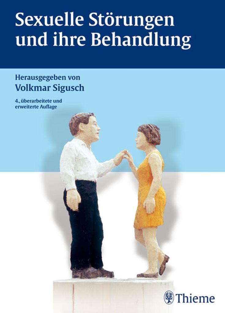 Sexuelle Störungen und ihre Behandlung als eBook
