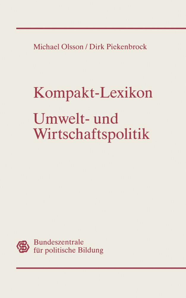 Kompakt-Lexikon Umwelt- und Wirtschaftspolitik als Buch