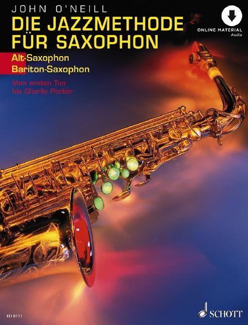 Die Jazzmethode für Saxophon. Inkl. CD. Ausgabe für Altsaxophon als Buch