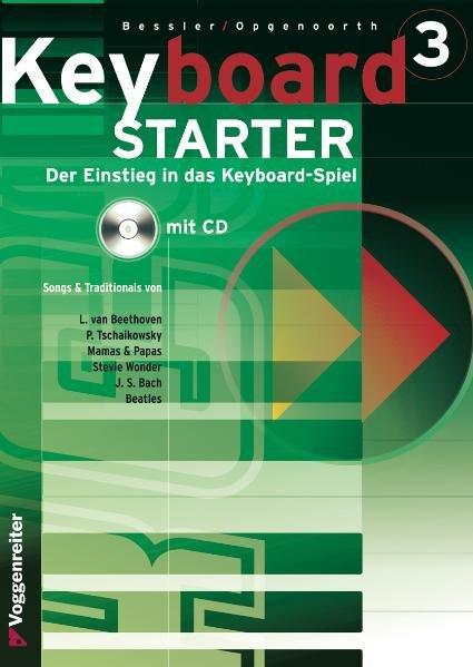 Keyboard-Starter III. Mit CD als Buch