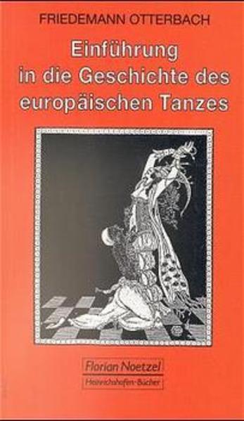 Einführung in die Geschichte des europäischen Tanzes als Buch