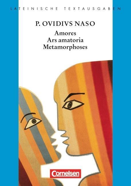 Amores, Ars Amatoria, Metamorphoses als Buch