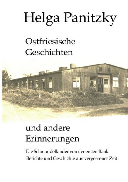 Ostfriesische Geschichten und andere Erinnerungen als Buch