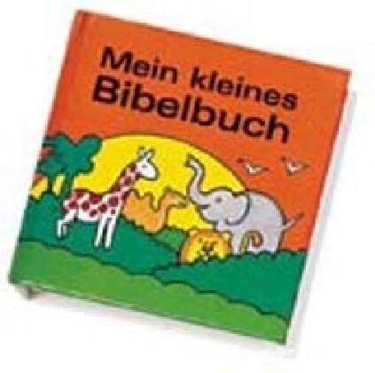 Mein kleines Bibelbuch als Buch