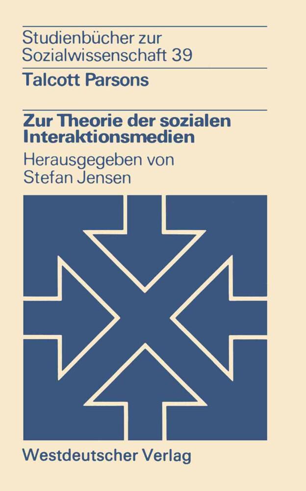 Zur Theorie der sozialen Interaktionsmedien als Buch