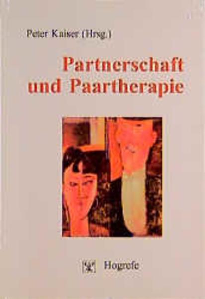 Partnerschaft und Paartherapie als Buch