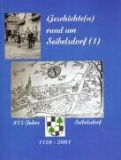 Geschichte(n) rund um Seibelsdorf als Buch