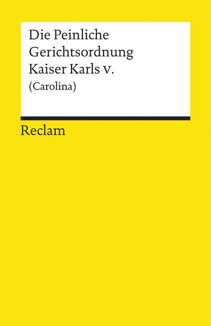 Die Peinliche Gerichtsordnung Kaiser Karls V als Taschenbuch