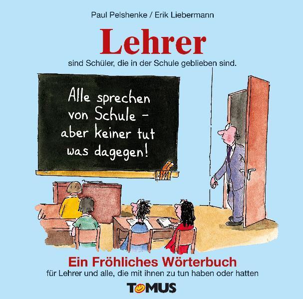 Lehrer. Ein fröhliches Wörterbuch als Buch