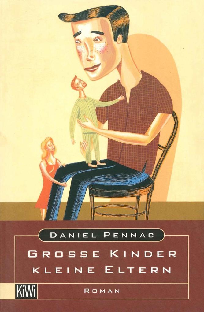 Grosse Kinder - kleine Eltern als Buch