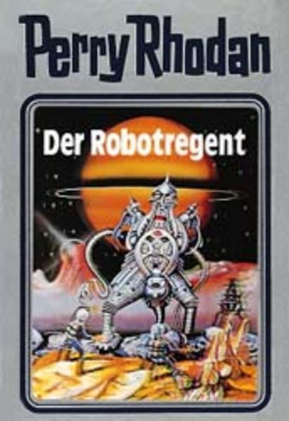 Perry Rhodan 06. Der Robotregent als Buch