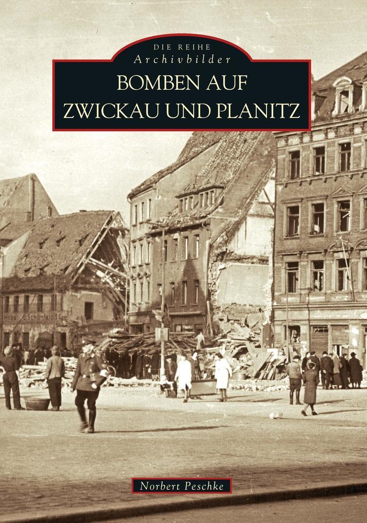Bomben auf Zwickau und Planitz 1 als Buch