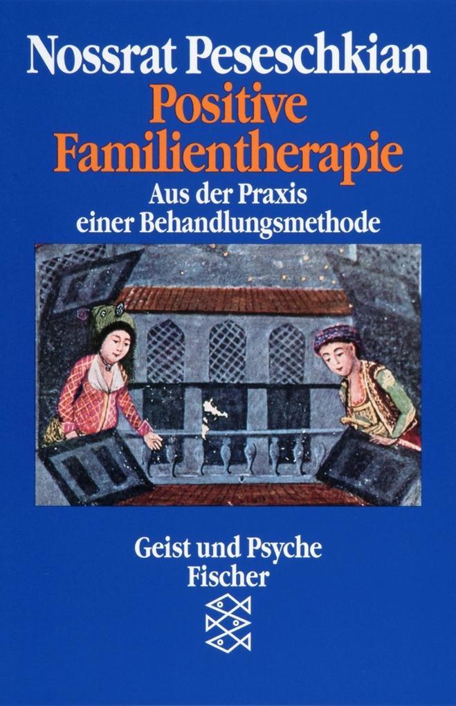 Positive Familientherapie als Taschenbuch