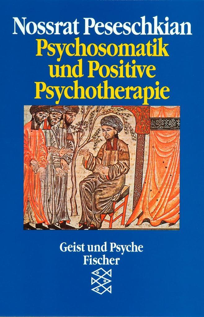 Psychosomatik und Positive Psychotherapie als Taschenbuch
