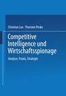 Competitive Intelligence und Wirtschaftsspionage