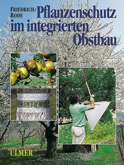 Pflanzenschutz im integrierten Obstbau als Buch