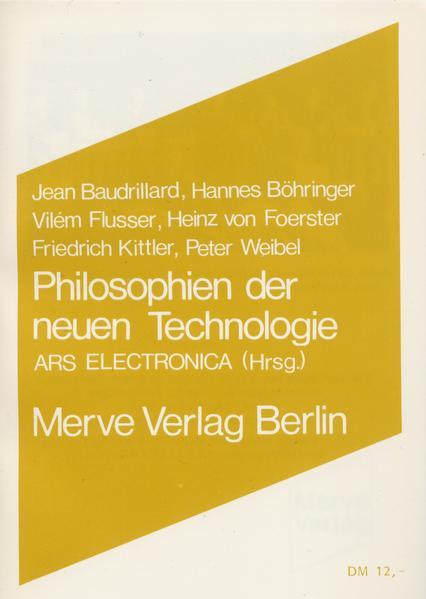 Philosophien der neuen Technologien als Buch